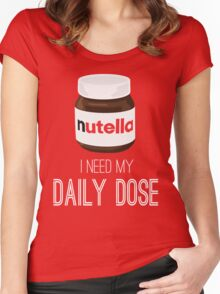 I need my daily dose >Nutella< Women's Fitted Scoop T-Shirt