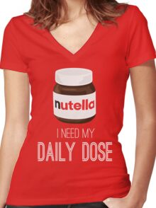 I need my daily dose >Nutella< Women's Fitted V-Neck T-Shirt