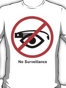 No surveillance sign T-Shirt