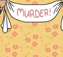murder! fun for the whole family Sticker