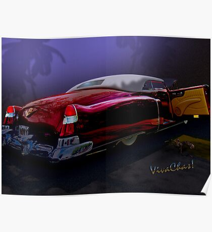 Cadillac Biarritz Convertible Daddy's Caddy Must Have Been Moonglow Poster
