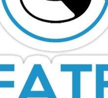 """""""Fate is laughing at us"""" Sticker"""