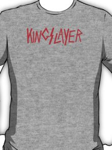 Kingslayer T-Shirt