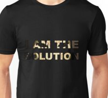 """I am the solution"" Unisex T-Shirt"