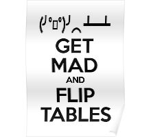 Get Mad and Flip Tables Poster