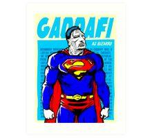 Real Life Supervillains - Bizarre Dictator Art Print