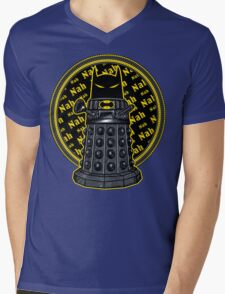 Nah, Nah.... Exterminate!! Mens V-Neck T-Shirt