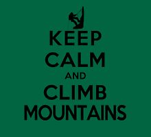 Keep Calm and Climb Mountains(LS) Unisex T-Shirt