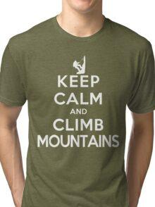 Keep Calm and Climb Mountains (DS) Tri-blend T-Shirt