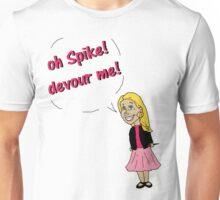 Oh Spike! Devour me! Unisex T-Shirt