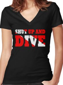 Shut up and dive Women's Fitted V-Neck T-Shirt