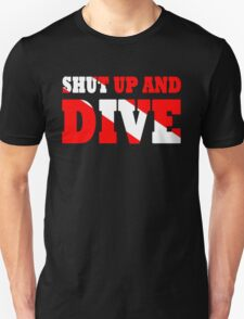 Shut up and dive T-Shirt