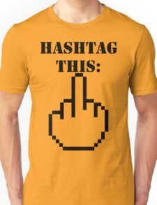 Hashtag This - Giving the Finger Icon Unisex T-Shirt