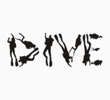 DIVE with scuba divers making the word by BelfastBoy