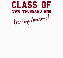 Class of Two Thousand and Awesome Unisex T-Shirt