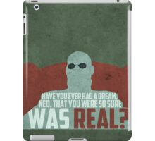 The Matrix - Morpheus: Ever had a dream... iPad Case/Skin