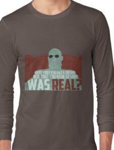 The Matrix - Morpheus: Ever had a dream... Long Sleeve T-Shirt