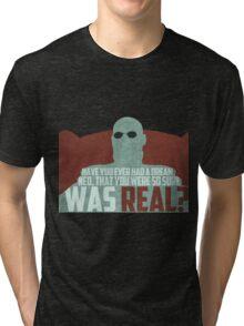 The Matrix - Morpheus: Ever had a dream... Tri-blend T-Shirt