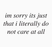 I literally do not care by James Clark
