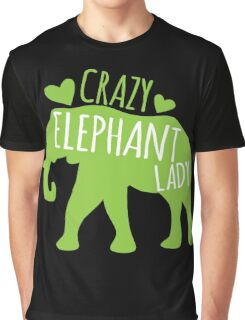 Crazy Elephant lady Graphic T-Shirt