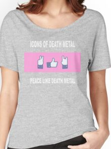 Peace Like Death Metal Women's Relaxed Fit T-Shirt