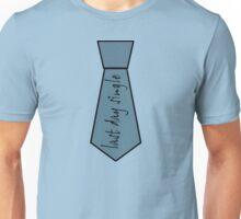 Last day single Unisex T-Shirt