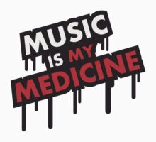 Music Is My Medicine Graffiti by Style-O-Mat