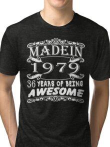 MADE IN 1979 Tri-blend T-Shirt