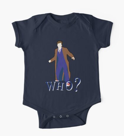 """""""WHO?"""" Tenth Doctor T-Shirt One Piece - Short Sleeve"""
