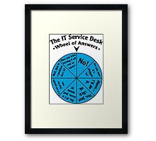 The IT Service Desk Wheel of Answers. Framed Print