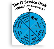 The IT Service Desk Wheel of Answers. Canvas Print