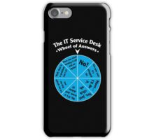 The IT Service Desk Wheel of Answers. iPhone Case/Skin