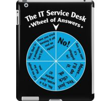 The IT Service Desk Wheel of Answers. iPad Case/Skin