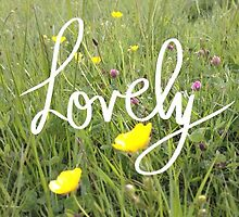 Lovely by Amy McCabe