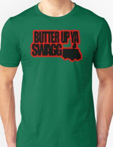 MOBS - BUTTER UP YA SWAGG Unisex T-Shirt