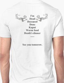 Morbid humor Unisex T-Shirt