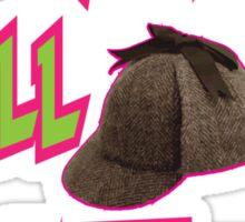 Sherlock Holmes the Fresh Prince of Bel-air Sticker