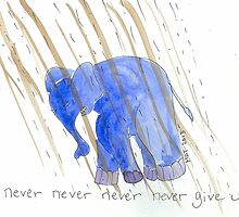Never Never Never Never Never Give Up by Marie D. Tiger Mikkonen
