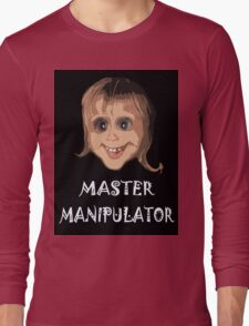 MASTER MANIPULATOR Long Sleeve T-Shirt