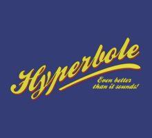 Hyperbole - even better than it sounds! Yellow text by mslanei