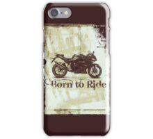 Born To Ride iPhone Case/Skin
