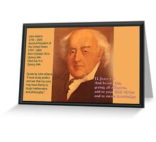 John Adams - 2nd President of the United States Greeting Card