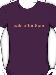 Eats After 8pm - CoolGirlTeez T-Shirt