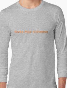 Loves Mac N'Cheese - CoolGirlTeez Long Sleeve T-Shirt