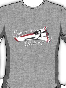 Save a viper... T-Shirt