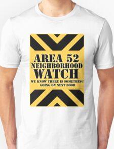 Area 52 is Next Door T-Shirt