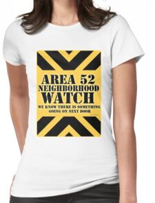 Area 52 is Next Door Womens Fitted T-Shirt