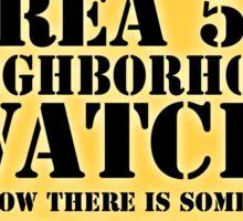 Area 52 is Next Door Sticker