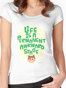 Like is a Permanent Awkward Stage Women's Fitted Scoop T-Shirt