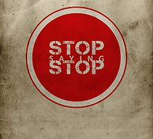 Stop Saying Stop by Tatiana Ivchenkova